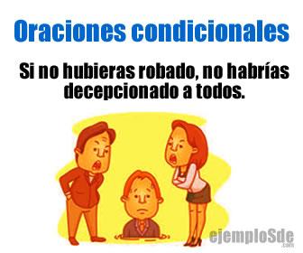 Las oraciones condicionales son un tipo de oración subordinada que se conecta con otra oración principal a partir de la conjunción si o algunas otras conjunciones de condición.