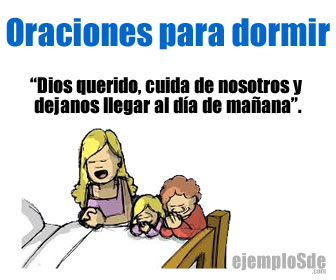 Son las oraciones para dormir las que rezamos antes de acostarnos o acostar a los niños.
