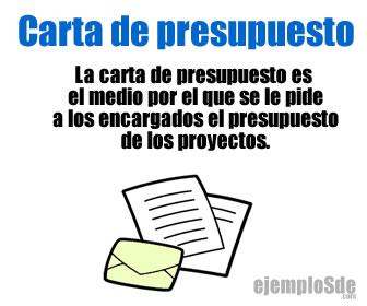 Una carta de presupuesto es un documento empresarial en la que se solicitan los presupuestos para los proyectos.