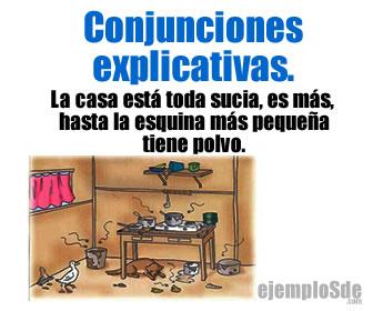 La conjunción explicativa se usa para unir dos palabras, frases, oraciones enunciados o proposiciones simples, las cuales al juntarse construyen una oración compuesta.