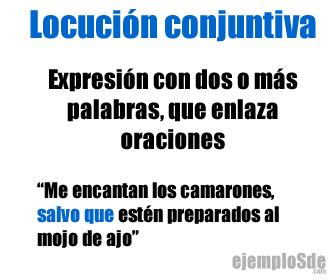 Ejemplos De Locuciones Conjuntivas