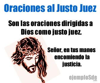 Son las oraciones dirigidas a a Dios como Justo Juez de los hombres.