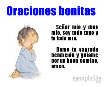 Son las oraciones que dedicamos a dios y que son consideradas las más bellas por ser las primeras y por ser más milagrosas.
