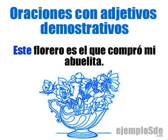 El adjetivo demostrativo es considerado como uno de los tipos de determinativos.