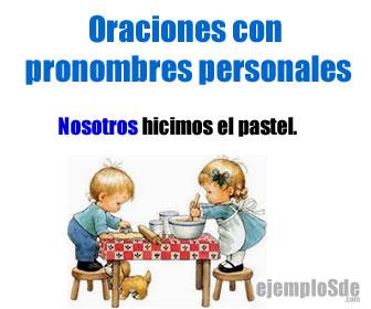 Las oraciones con pronombres personales pueden tener diferentes tipos de pronombres.