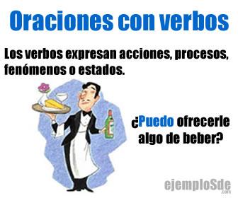 En las oraciones con verbos el verbo es  las palabra que expresa fenómenos, acciones o procesos.