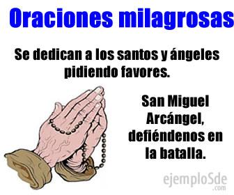Las oraciones milagrosas las rezamos hacia dios, los santos y los ángeles para recibir favores y beneficios.