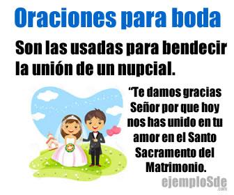 Son oraciones usadas para bendecir la unión de un hombre y una mujer.