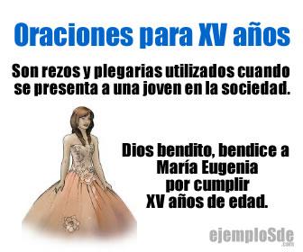 Las oraciones para XV años son usadas en la presentación en sociedad de las mujeres católicas y cristianas.