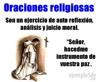 Las oraciones religiosas se utilizan como un medio de conciencia moral y solicitud de favores.