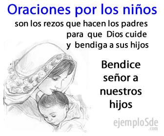 Las oraciones por los hijos son plegarias que realizan los padres para pedir favores para sus hijos.