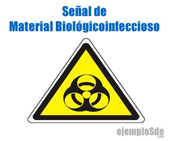 Señal de Materiales Biológico-infecciosos