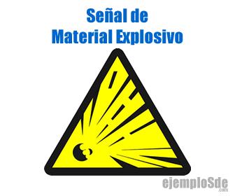 Señal de Material Explosivo