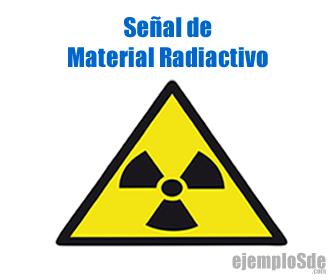 Señal de Material Reactivo, en este caso Radiactivo